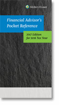 Financial Advisor's Pocket Reference, 2017 Edition, for 2016 Tax Year